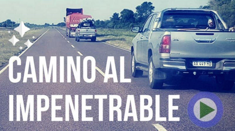 Camino al Impenetrable